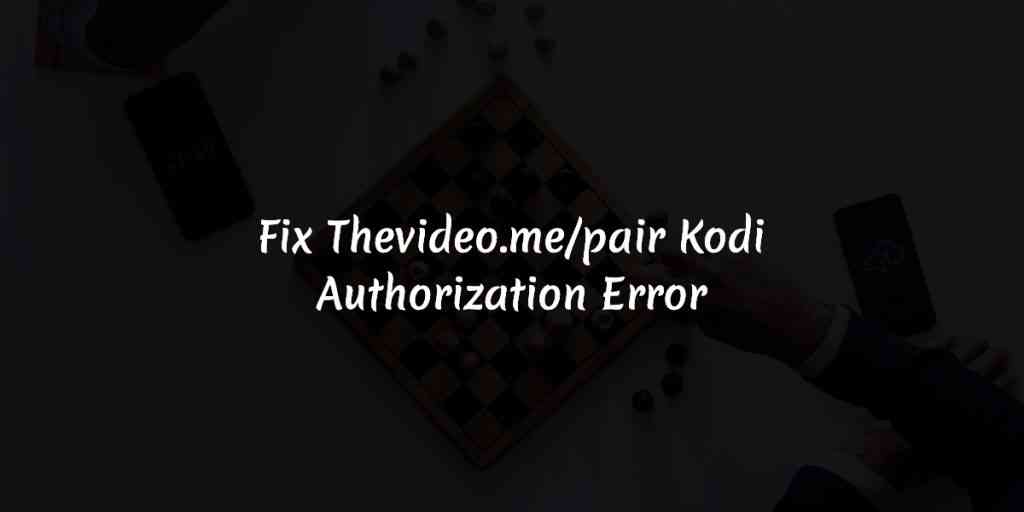 how to fix how to fix vidup.me/pair